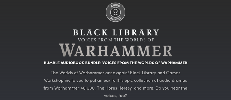 Screenshot_2018-11-07 Humble Audiobook Bundle Voices from the Worlds of Warhammer